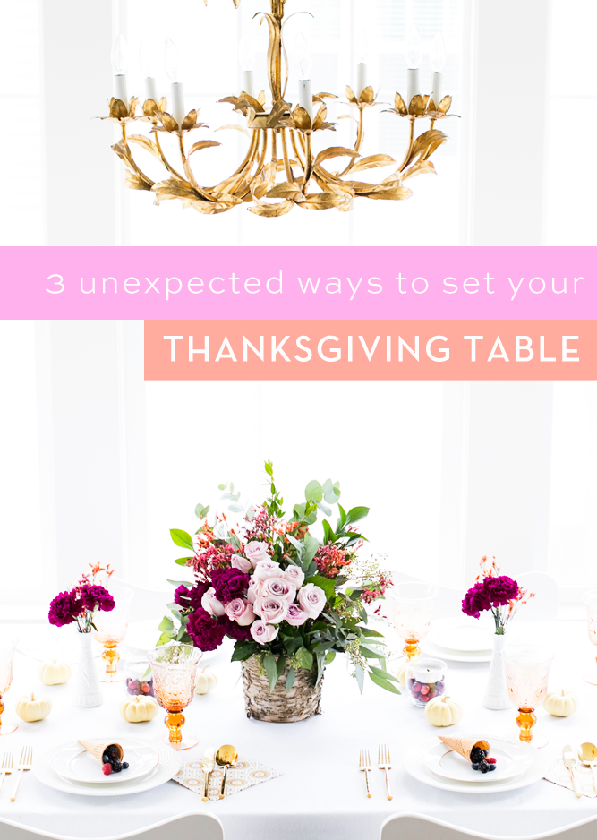 3 Unexpected Ways to Set Your Thanksgiving Table